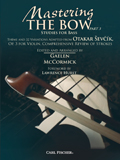 Mastering the Bow, Part 3