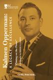 Kalmen Opperman: A Legacy of Excellence