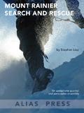 Mount Rainier Search and Rescue