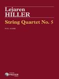 Hiller String Quartet No 5